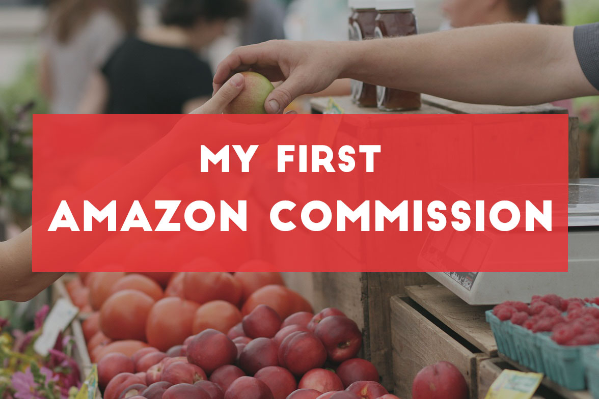 First amazon commission via affiliate marketing