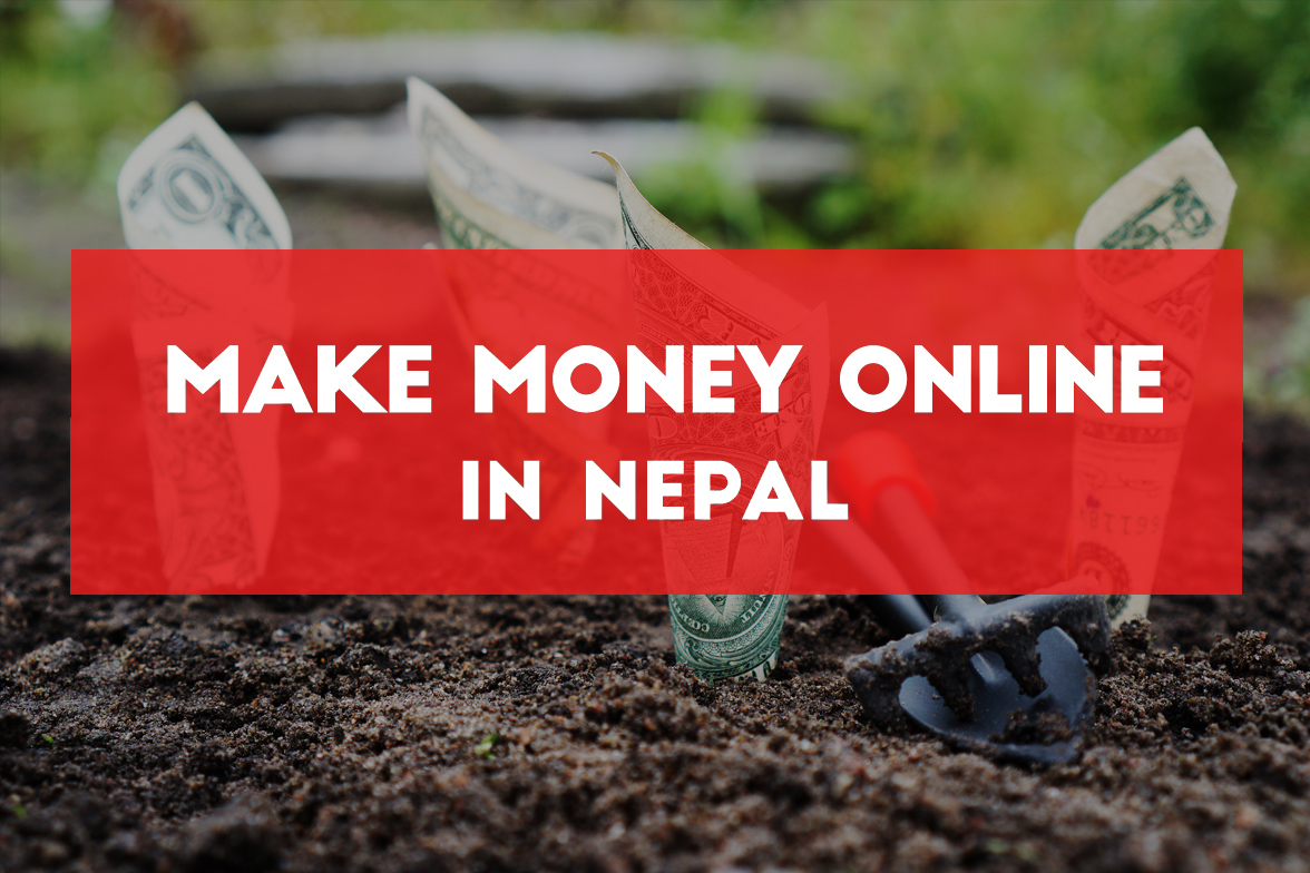 How to earn money online through internet in nepal