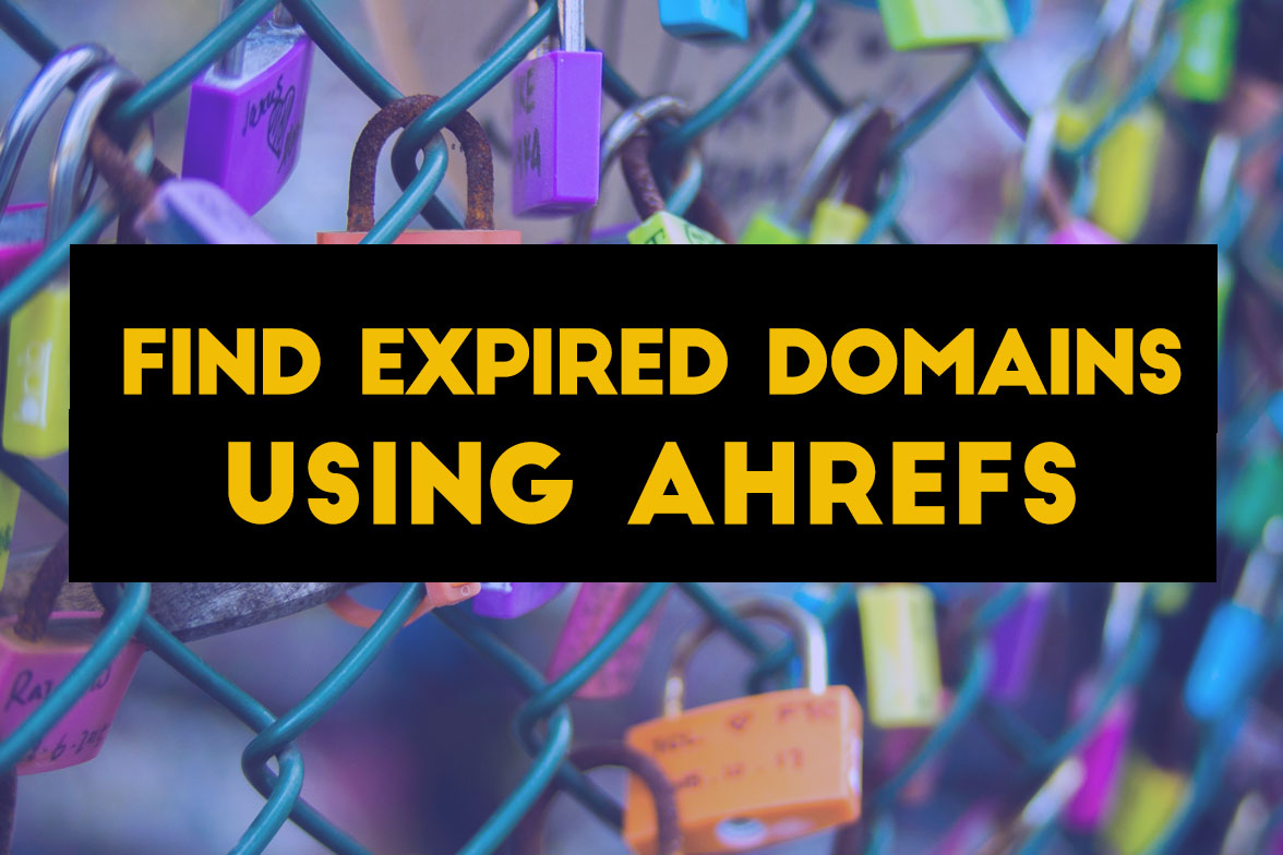 Ahrefs.com to find expired domains easily