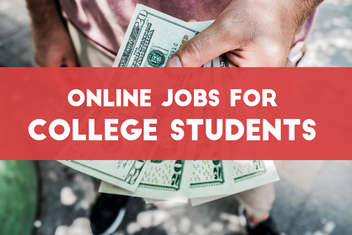 17 top online jobs for college students